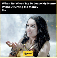 Memes, 🤖, and Wardrobe: When Relatives Try To Leave My Home  Without Giving Me Money  Me  Bewaakoof Relatable much :p  Revamp your wardrobe with us: bit.ly/BewakoofCollection