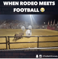 When Rodeo meets Football (w/ Ozzy Man Reviews): WHEN RODEO MEETS  FOOTBALL  1 O @The Wallof Comedy When Rodeo meets Football (w/ Ozzy Man Reviews)