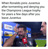 Gigi might turn his plane around ✈↪😂 CR7 Juventus UCL Torment: When Ronaldo joins Juventus  after tormenting and denying you  the Champions League trophy  for years a few days after you  leave Juventus  EETIM  en  ETIM Gigi might turn his plane around ✈↪😂 CR7 Juventus UCL Torment
