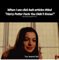 """Memes, 🤖, and Potter: When see click bait articles titled  """"Harry Potter Facts You Didnt Know!""""  @PerksofamugglebornlIG  You wanna bet? + HAHAHAHA THIS IS SO TRU - tag a friend below 👬👫👭"""