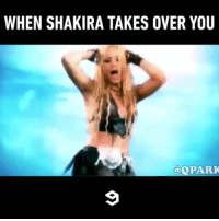 9gag, Funny, and Memes: WHEN SHAKIRA TAKES OVER YOU  @QPARK We can't remember to forget his moves Follow @qpark for more funny videos - - 9gag shakira
