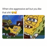 Why are the prettiest girls the meanest? 😩😩😍: When she aggressive asf but you like  that shit Why are the prettiest girls the meanest? 😩😩😍