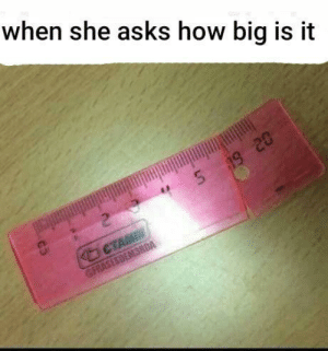 Click, Dank, and Memes: when she asks how big is it  S 19 20  CTAMIM  GFRASESDEMSRDA I don't want to brag by Party_Wounds CLICK HERE 4 MORE MEMES.