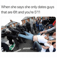 Memes, Smh, and Wshh: When she says she only dates guys  that are 6ft and you're 511  Kyle Smh.. y'all really did this 😂🤦♂️ WSHH