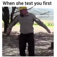 Booty, Funny, and Texting: When she text you first  com  dclips And she got a big ol' booty 😋😂