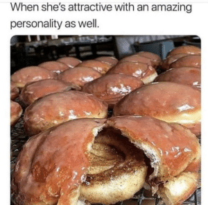 Memes, Amazing, and 🤖: When she's attractive with an amazing  personality as well. https://t.co/VXBkCLbPW8