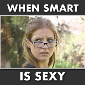 Memes, Sexy, and 🤖: WHEN SMART  S SEXY #throwback skit