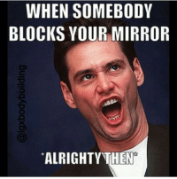 WHEN SOMEBODY  BLOCKS YOUR MIRROR  ALRIGHTY THEN Wasn't using it or anything. . @officialdoyoueven 👈
