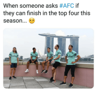 ☝️😂 Arsenal fans get excited when they beat a team of PSG teenagers Troll Arsenal: When someone asks #AFC if  they can finish in the top four this  season...  Fly  FI  Fty  Emite ☝️😂 Arsenal fans get excited when they beat a team of PSG teenagers Troll Arsenal