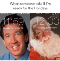 Verizon, Monday, and Sunday: When someone asks if I'm  ready for the Holidays  Verizon  92%  @betches  betches.com  159 1200  Sunday, November 30  Monday, December 1 this is me now.
