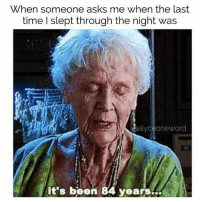 New Its Been 84 Years Memes | When Memes, 84 Years Memes ...