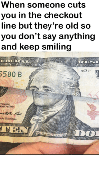 "Dank, Meme, and Http: When someone cuts  you in the checkout  line but they're old so  you don't say anything  and keep smiling  FwD 27  6580 B  16  10  RENDER  AND PRIVATE  isad  HAMILTON <p>Potential new format? Make the dollar more dank and change text for new meme via /r/MemeEconomy <a href=""http://ift.tt/2kgBkY0"">http://ift.tt/2kgBkY0</a></p>"