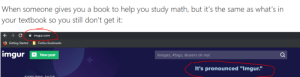 """I do not. Understand it.: When someone gives you a book to help you study math, but it's the same as what's in  your textbook so you still don't get it:  ->  A imgur.com  O Getting Started  I Firefox Bookmarks  imgur  + New post  Images, #tags, @users oh my!  It's pronounced """"Imgur.""""  EYDL oDE TACS I do not. Understand it."""