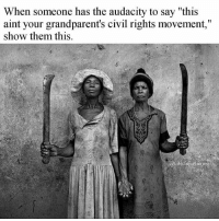 """@Regrann from @theblaquelioness - Saying that is a slap in the face to the ancestors, because it comes off as """"you better not try that shit on me""""..... Really? Just really? The other day I read something that made sooo much sense to me. It said instead of """"I'm not my grandparent's, you can catch these hands"""" how about """"These are my grandparent's hands. Catch them if you want to."""" Could not agree with that more. Look at the picture again & tell me you don't agree. theblaquelioness Regrann: When someone has the audacity to say """"this  aint your grandparent's civil rights movement,""""  show them this.  @the blaquelioness @Regrann from @theblaquelioness - Saying that is a slap in the face to the ancestors, because it comes off as """"you better not try that shit on me""""..... Really? Just really? The other day I read something that made sooo much sense to me. It said instead of """"I'm not my grandparent's, you can catch these hands"""" how about """"These are my grandparent's hands. Catch them if you want to."""" Could not agree with that more. Look at the picture again & tell me you don't agree. theblaquelioness Regrann"""