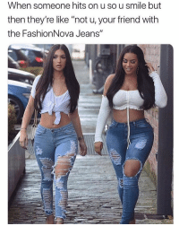 "@FashionNova keeps you & your bestie slaying in the perfect jeans anywhere you go 😍👯‍♀️ Follow & Shop @FashionNova for the hottest 'Back2School' denim 🔥 ✨Link In Bio✨: When someone hits on u so u smile but  then they're like ""not u, your friend with  the FashionNova Jeans"" @FashionNova keeps you & your bestie slaying in the perfect jeans anywhere you go 😍👯‍♀️ Follow & Shop @FashionNova for the hottest 'Back2School' denim 🔥 ✨Link In Bio✨"