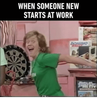 9gag, Memes, and Apps: WHEN SOMEONE NEW  STARTS AT WORK What's wrong with Catrina? Follow @9gag for more App📲👉@9gagmobile 👈 9gag cringe newcomer newbie routine squadgoals (credit: Emu's Pink Windmill Kids)