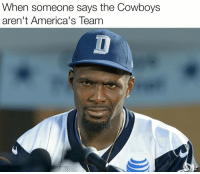 Memes, 🤖, and  Americas Team: When someone says the Cowboys  aren't America's Team Just face the facts..✭ CowboysNation