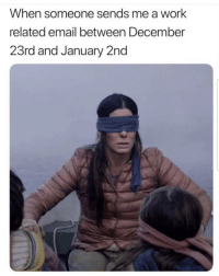 Latinos, Memes, and Work: When someone sends me a work  related email between December  23rd and January 2nd Can't see 😊😊😂😂 🔥 Follow Us 👉 @latinoswithattitude 🔥 latinosbelike latinasbelike latinoproblems mexicansbelike mexican mexicanproblems hispanicsbelike hispanic hispanicproblems latina latinas latino latinos hispanicsbelike