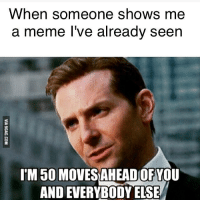 Lol I get this all the time. I love my friends and family buuuuut I saw that 4 years ago thanks 😐 2trashybitches: When someone shows me  a meme I've already seen  IM50  MovESAHEADOFYOU  AND EVERYBODY ELSE Lol I get this all the time. I love my friends and family buuuuut I saw that 4 years ago thanks 😐 2trashybitches