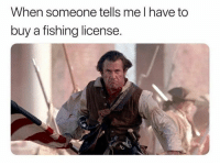 Memes, Fishing, and 🤖: When someone tells me I have to  buy a fishing license. (LC)