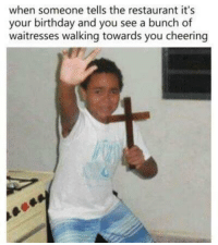 """Birthday, Http, and Restaurant: when someone tells the restaurant it's  your birthday and you see a bunch of  waitresses walking towards you cheering <p>Simple, versatile and lots of potential via /r/MemeEconomy <a href=""""http://ift.tt/2AgUqAR"""">http://ift.tt/2AgUqAR</a></p>"""