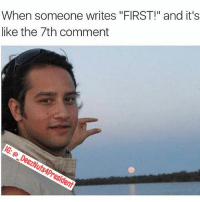 "You Were This Close 😂: When someone writes ""FIRST!"" and it's  like the 7th comment You Were This Close 😂"