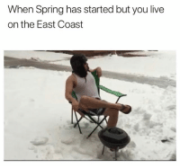 Chill, Funny, and No Chill: When Spring has started but you live  on the East Coast These weekly Nor'easters really have no chill