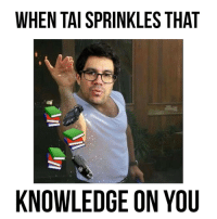 Haha someone made this for me and Snapped it to me. The cars... I'm dead😂 💀 knowledgeman @nusr_et: WHEN TAI SPRINKLES THAT  KNOWLEDGE ON YOU Haha someone made this for me and Snapped it to me. The cars... I'm dead😂 💀 knowledgeman @nusr_et