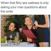 Lmaoo 😒😒😒😂😂😂 🔥 Follow Us 👉 @latinoswithattitude 🔥 latinosbelike latinasbelike latinoproblems mexicansbelike mexican mexicanproblems hispanicsbelike hispanic hispanicproblems latina latinas latino latinos hispanicsbelike: When that flirty ass waitress is only  asking your man questions about  the order Lmaoo 😒😒😒😂😂😂 🔥 Follow Us 👉 @latinoswithattitude 🔥 latinosbelike latinasbelike latinoproblems mexicansbelike mexican mexicanproblems hispanicsbelike hispanic hispanicproblems latina latinas latino latinos hispanicsbelike