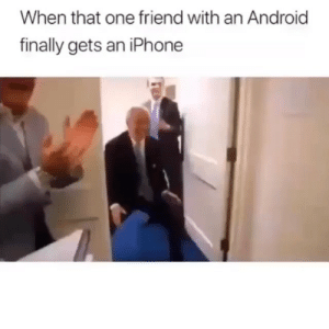 Android, Funny, and Iphone: When that one friend with an Android  finally gets an iPhone Oh wow welcome friend 🤝🤝🤝 @hoodclips