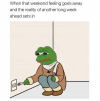 Memes, 🤖, and Weekender: When that weekend feeling goes away  and the reality of another long week  ahead sets in 😂😂😂