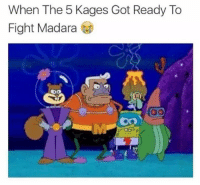 the 5 kages: When The 5 Kages Got Ready To  Fight Madara  Do the 5 kages