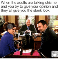 Haha Pic; @beinglatino: When the adults are talking chisme  and you try to give your opinion and  they all give you the stank look Haha Pic; @beinglatino