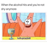 Latinos, Memes, and Alcohol: When the alcohol hits and you're not  shy anymore  Lets getnaked! Yay 🙌🏼🙌🏼😂😂 🔥 Follow Us 👉 @latinoswithattitude 🔥 latinosbelike latinasbelike latinoproblems mexicansbelike mexican mexicanproblems hispanicsbelike hispanic hispanicproblems latina latinas latino latinos hispanicsbelike