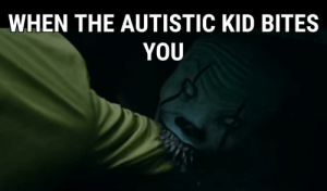 Autism, Kid, and You: WHEN THE AUTISTIC KID BITES  YOU Autism Speaks
