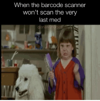 Memes, Guess, and 🤖: When the barcode scanner  won't scan the very  last med  a Snarky nurse Or when it beeps, won't charge, screams at you, and is generally an as*hole. Guess that docuate will be a late med after all. howannoying 😖😑 snarkynurses