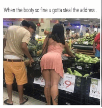 Booty, Funny, and Instagram: When the booty so fine u gotta steal the address  VERDE lmao petty nofucksgiven lol funny funnyshit funnymemes funnymeme laugh laughs tbh nochill nochillbutton igers pettypost instagram instafun instadaily instalike instagood instamood instacool memes meme hilarious alldayeveryday nochillbutton 😂 😭