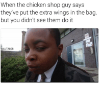 Blackpeopletwitter, Yo, and Chicken: When the chicken shop guy says  they've put the extra wings in the bag,  but you didn't see them do it  LUTALO8 <p>Yo better not be lying to me (via /r/BlackPeopleTwitter)</p>
