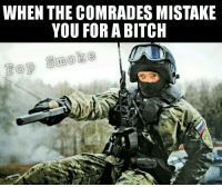 """Last see your best """"In Soviet Russia"""" memes: WHEN THE COMRADES MISTAKE  YOU FOR A BITCH  Smoke Last see your best """"In Soviet Russia"""" memes"""