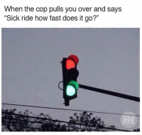 """Cars, Doe, and Trap: When the cop pulls you over and says  """"Sick ride how fast does it go?"""" It's a trap. Car Throttle"""