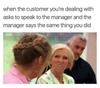 """Memes, Kiss, and Asks: when the customer you're dealing with  asks to speak to the manager and the  manager says the same thing you did <p>I told you so! I told you so! Kiss my… via /r/memes <a href=""""https://ift.tt/2JLaM93"""">https://ift.tt/2JLaM93</a></p>"""