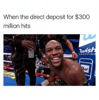 Memes, 🤖, and Deposition: When the direct deposit for $300  million hits  vis  SHOPPIN 😂😂😂