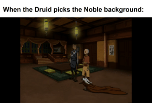 DnD, Momo, and Hail: When the Druid picks the Noble background: All hail Momo