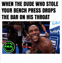 😁: WHEN THE DUDE WHO STOLE  YOUR BENCH PRESS DROPS  BAR ON HIS THROAT  THE  蠶  wish  SHOPPING  FAIL 😁