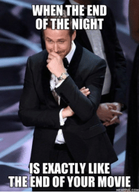 Spoiler alert! http://9gag.com/gag/ao1OoNe?ref=fbpic: WHEN THE END  OF THE NIGHT  IS EXACTLY LIKE  THE END OF YOUR MOVIE  MEMEFUL COM Spoiler alert! http://9gag.com/gag/ao1OoNe?ref=fbpic