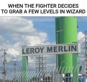 When The Fighter Decides To Grab A Few Levels In Wizard