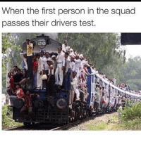 Funny, Squad, and Test: When the first person in the squad  passes their drivers test. HowiFeelWhen (@speedofatty)