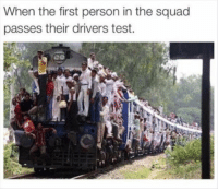Squad, Test, and First: When the first person in the squad  passes their drivers test.  eo