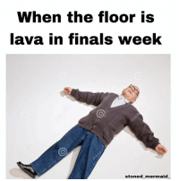 Relatable! 😫😭 finals finalsweek unilife thefloorislava frodo shit: When the floor is  lava in finals week  stoned mermaid Relatable! 😫😭 finals finalsweek unilife thefloorislava frodo shit