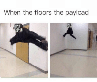 payload: When the floors the payload